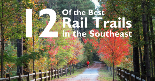 12 of the Best Rail Trails in the Southeast