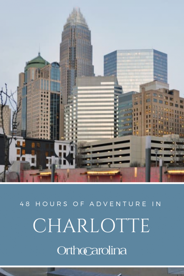48 hours in Charlotte