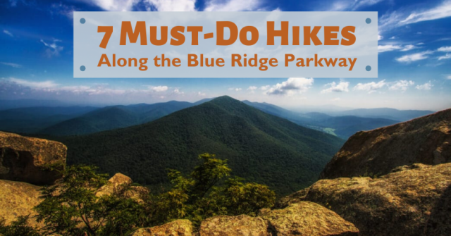 7 Must-Do Hikes Along the Blue Ridge Parkway in North Carolina