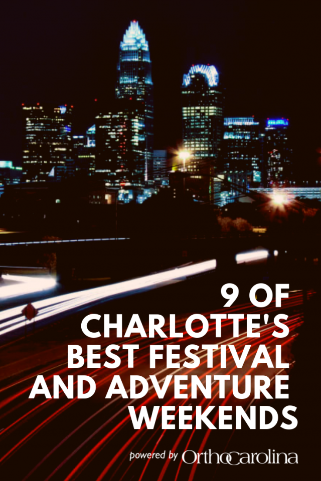 9 of Charlotte's Best Festival and Adventure Weekends