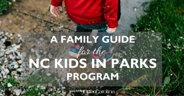A Family Guide for the NC Kids in Parks Program