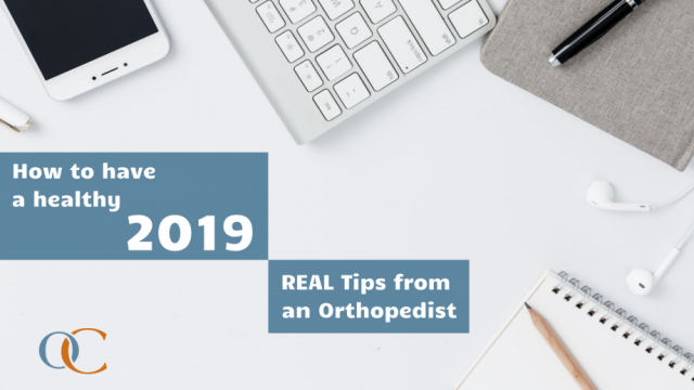 How to have a healthy 2019, Real tips from an orthopedist