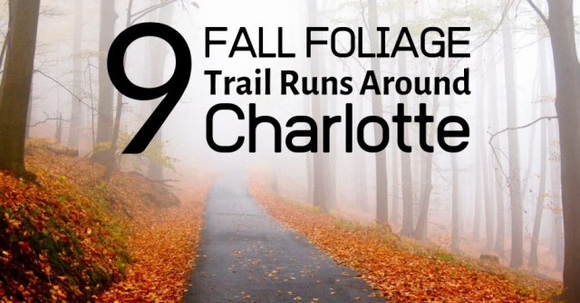 9 Fall Foliage Trail Runs Around Charlotte