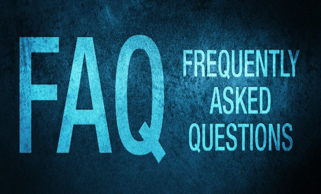 Frequently Asked Questions | What you need to know