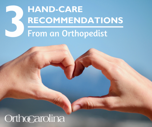 Hand-Care Recommendations - From an Orthopedist
