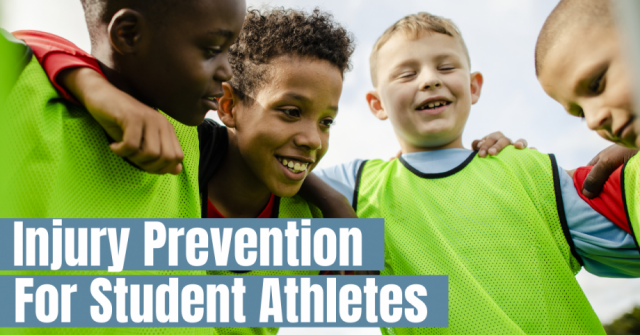 Injury Prevention for Student Athletes