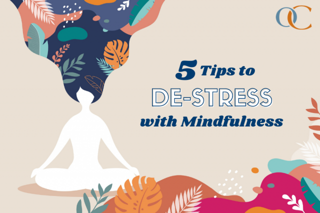 5 Tips to De-stress with Mindfulness