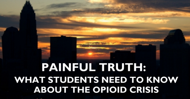 LISTEN NOW - Painful Truth: What Students Need to Know About the Opioid Crisis