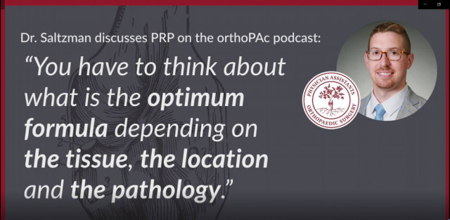 Orthobiologics with Dr. Saltzman on the OrthoPAcPodcast