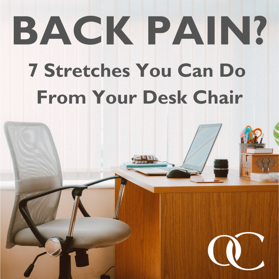 Back Pain 7 Stretches You Can Do From Your Desk Chair Orthocarolina